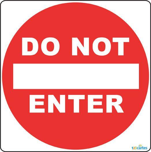 Panneau interdit d'entrer anglais à imprimer