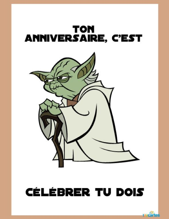 Beliebt Carte Anniversaire Yoda de l'univers star wars - 123 cartes TW47