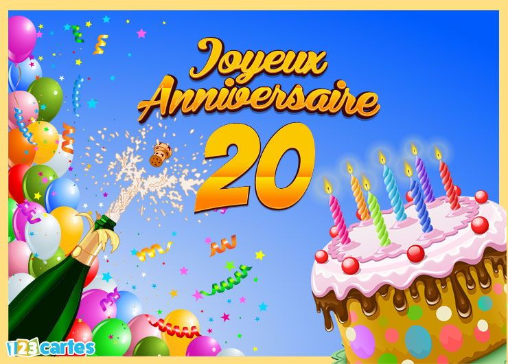 carte joyeux anniversaire 20 ans 123 cartes. Black Bedroom Furniture Sets. Home Design Ideas