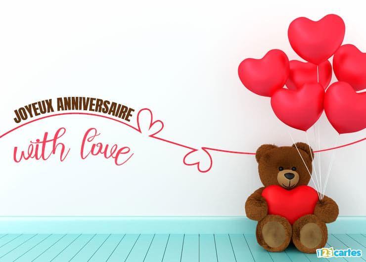carte joyeux anniversaire with love ourson en peluche tenant des ballons gonflables en forme de coeur