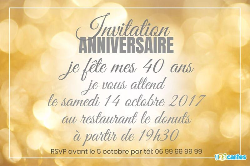 invitation anniversaire 40 ans bokeh or 123 cartes. Black Bedroom Furniture Sets. Home Design Ideas