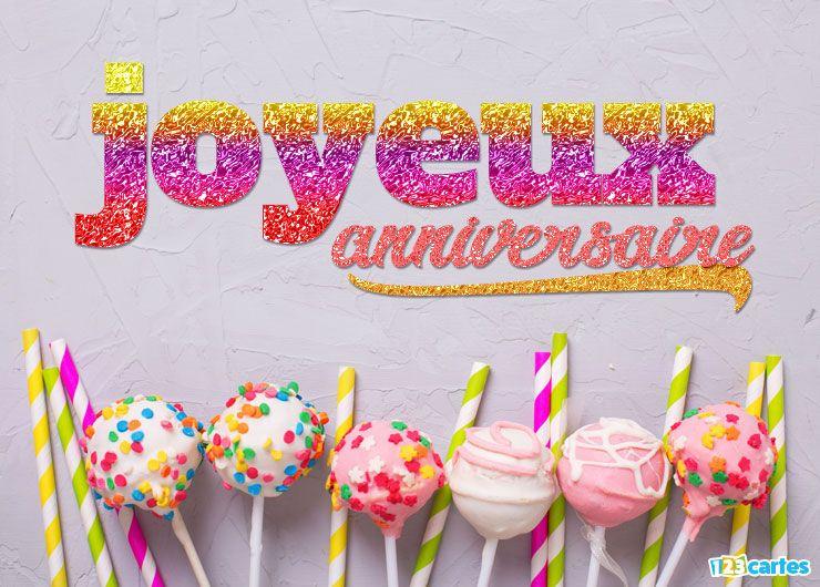 carte anniversaire photo sucettes multicolores et texte style paillettes
