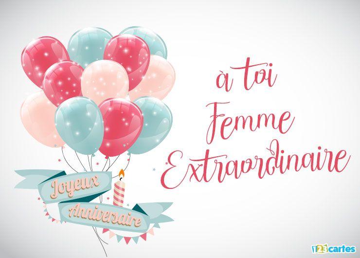 carte joyeux anniversaire femme extraordinaire