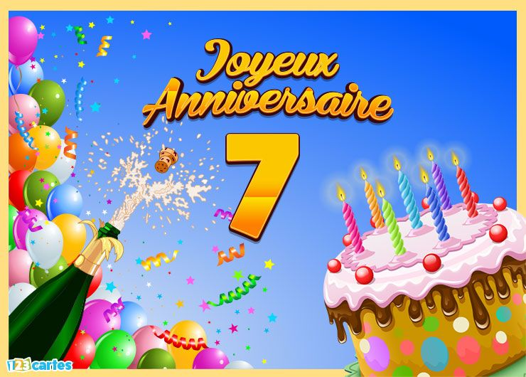 123 cartes carte joyeux anniversaire 7 ans. Black Bedroom Furniture Sets. Home Design Ideas