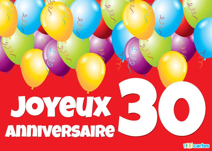 carte joyeux anniversaire 30 ans ballons multicolores 123 cartes. Black Bedroom Furniture Sets. Home Design Ideas