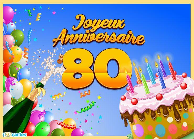 123 cartes carte joyeux anniversaire 80 ans - Carte anniversaire 80 ans gratuite a imprimer ...