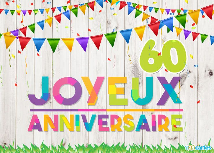 60 ans cartes anniversaire gratuites 123cartes. Black Bedroom Furniture Sets. Home Design Ideas