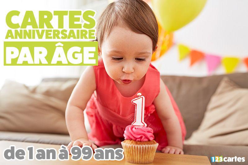 cartes anniversaire par âge de 1 an à 99 ans