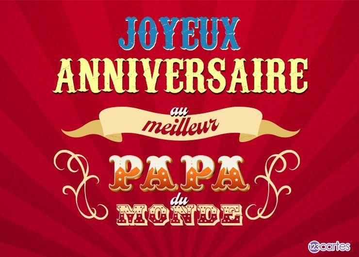 carte style affiche de cirque avec le texte Joyeux anniversaire au meilleur papa du monde
