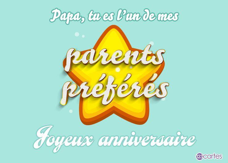grande étoile jaune avec le texte papa, tu es l'un de mes parents préférés, Joyeux anniversaire